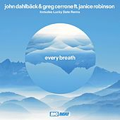 Every Breath by John Dahlbäck