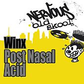 Post Nasal Acid by Winx