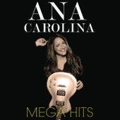Mega Hits Ana Carolina by Ana Carolina