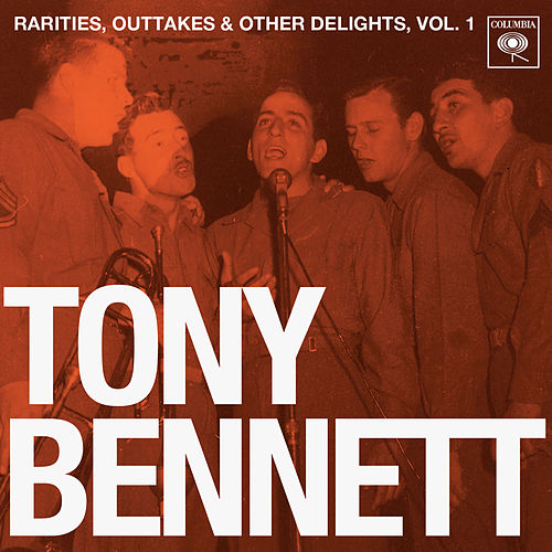 Rarities, Outtakes & Other Delights, Vol. 1 by Tony Bennett