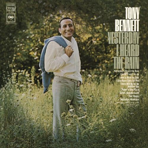Yesterday I Heard The Rain by Tony Bennett