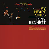 My Heart Sings by Tony Bennett
