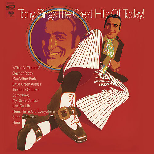 Tony Sings The Great Hits Of Today! by Tony Bennett