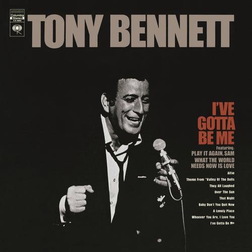 I've Gotta Be Me by Tony Bennett