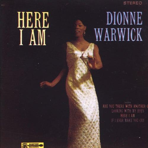 Here I Am by Dionne Warwick
