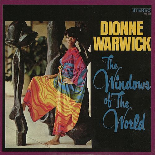 The Windows Of The World by Dionne Warwick