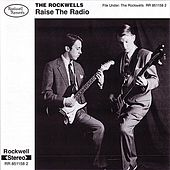 Raise The Radio by The Rockwells