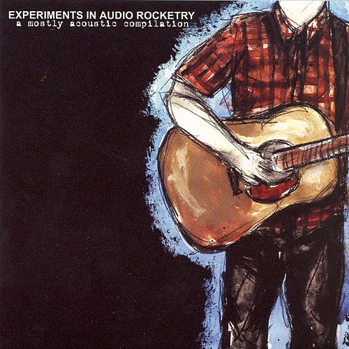 Experiments In Audio Rocketry by Various Artists