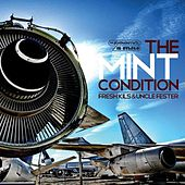 The Mint Condition by The Extremities