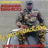Je suis candidat (Elections générales) by Adama Dahico