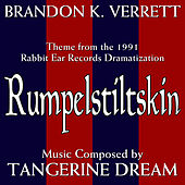 Rumpelstiltskin (Theme From the 1991 Rabbit Ear Records Dramatization) by Brandon K. Verrett