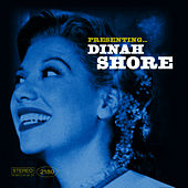 Presenting… Dinah Shore by Dinah Shore