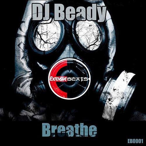 Breathe - Single by DJ Beady