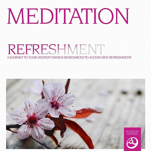 Meditation - Refreshment Vol. 2 by Andreas