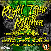 Right Time Riddim by Various Artists