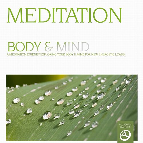 Meditation - Body and Mind by Chris Conway
