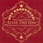 Hey Nashvegas! by Jesse Dayton