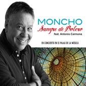 Sangre de Bolero (En Concierto en el Palau de la Música) - EP by Moncho