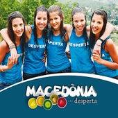 Desperta by Macedònia