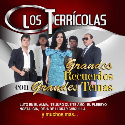 Grandes Recuerdos Con Grandes Temas by Los Terricolas