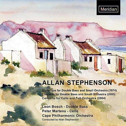 Stephenson: Burlesque for Double Bass, Concerto for Double Bass, Concerto for Cello by Leon Bosch