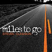 Miles to Go by Steven Clawson