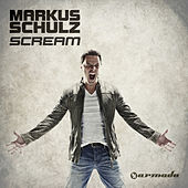 Scream (Extended Mixes) by Markus Schulz