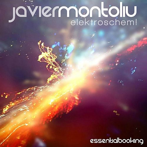 Elektroschem! (Original Mix) by Javier Montoliu