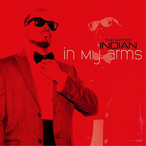 In My Arms by Indian