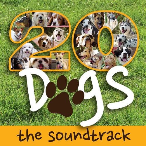 Twenty Dogs (the Soundtrack) by Rob Gardner