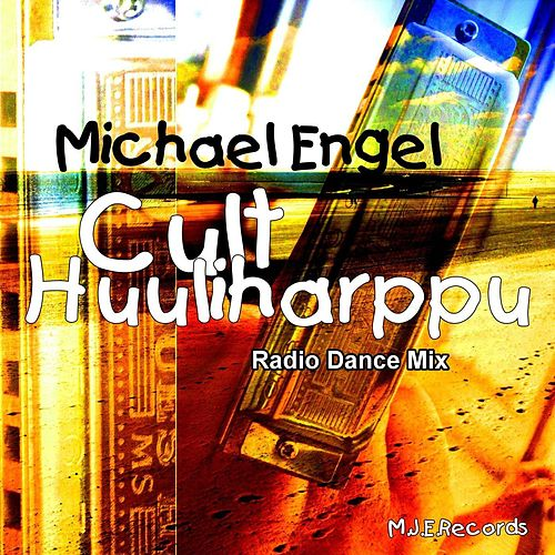 Cult Huuliharppu Radio Dance Mix by Michael Engel