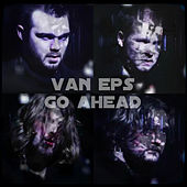 Go Ahead - Single by Van Eps