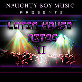 Latin House Nites 2 by Various Artists