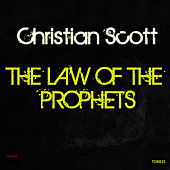 The Law of the Prophets by Christian Scott