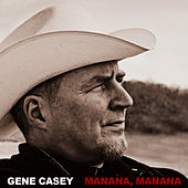 Mañana, Mañana - Music from the TV show SONS OF ANARCHY by Gene Casey