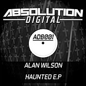 Haunted - Single by Alan Wilson