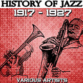 History Of Jazz 1917-1927 von Various Artists