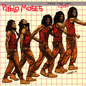 Pave The Way + Dubs by Pablo Moses
