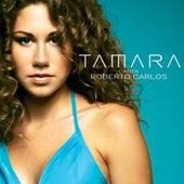 Tamara Canta Roberto Carlos by Tamara