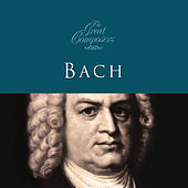 The Great Composers… Bach by Various Artists