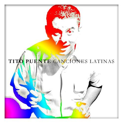 Tito Puente Canciones Latinas by Tito Puente