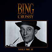 Bing Crosby - Volume 2 by Bing Crosby