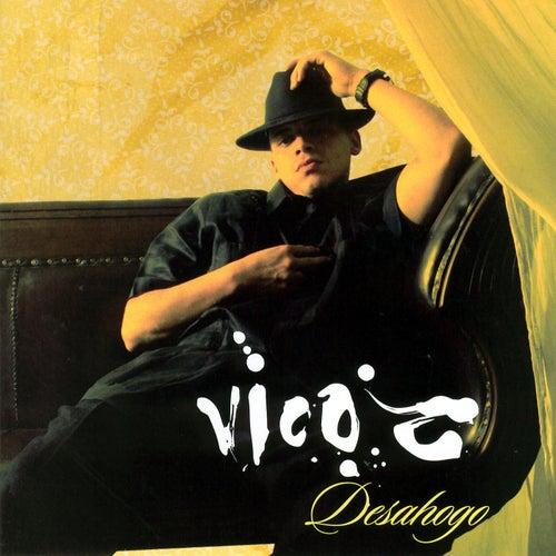 Desahogo by Vico C