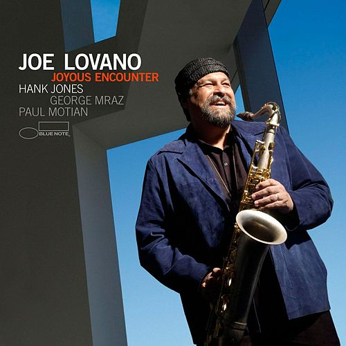 Joyous Encounter by Joe Lovano
