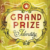 Identity by Grand Prize
