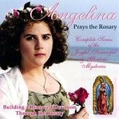 Angelina Prays the Rosary by Angelina