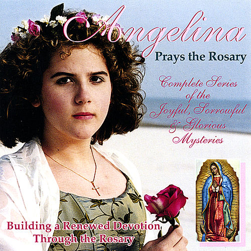 Angelina Prays the Rosary by Angelina