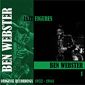 Jazz Figures / Ben Webster, Volume 1 (1932-1944) von Ben Webster