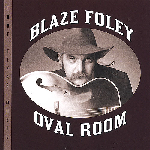 Oval Room by Blaze Foley
