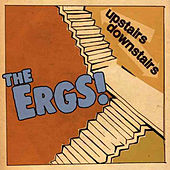 Upstairs / Downstairs by The Ergs!